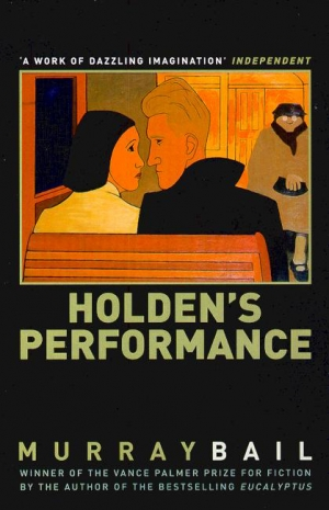 Gerald Murnane reviews 'Holden's Performance' by Murray Bail