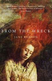 Fiona Wright reviews 'From the Wreck' by Jane Rawson