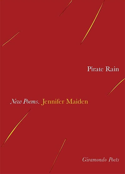 Jill Jones reviews 'Pirate Rain' by Jennifer Maiden