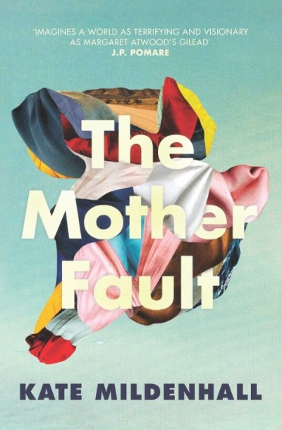Amy Baillieu reviews 'The Mother Fault' by Kate Mildenhall