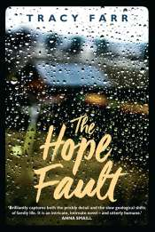Sonia Nair reviews 'The Hope Fault' by Tracy Farr