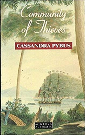 Peter Read reviews 'Community of Thieves' by Cassandra Pybus