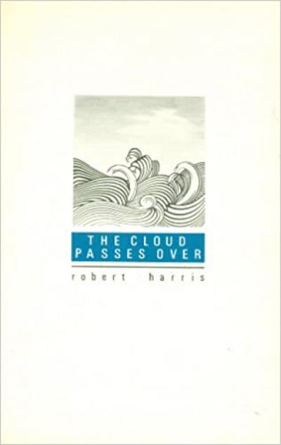 Michael Heyward reviews 'The Cloud Passes Over' by Robert Harris