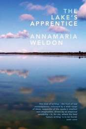 'The Lake's Apprentice' by Annamaria Weldon