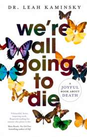 John Funder reviews 'We're all going to die' by Leah Kaminsky
