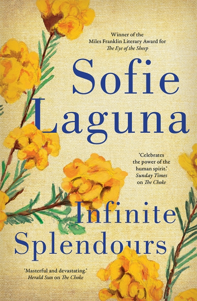Nicole Abadee reviews 'Infinite Splendours' by Sofie Laguna