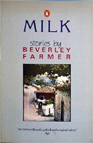 Lucy Frost reviews 'Milk' by Beverley Farmer