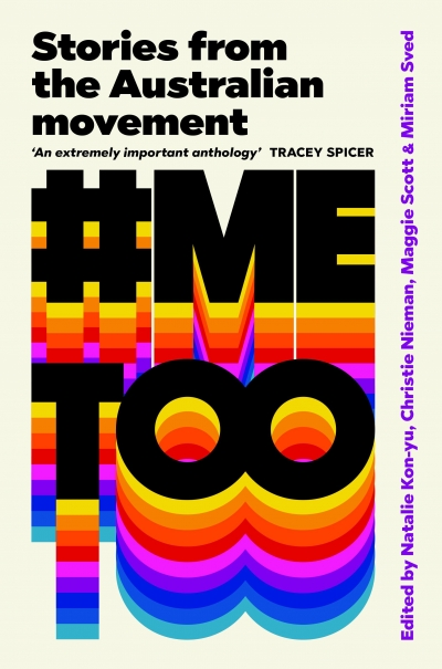 Zora Simic reviews '#MeToo: Stories from the Australian movement' edited by Natalie Kon-yu et al.