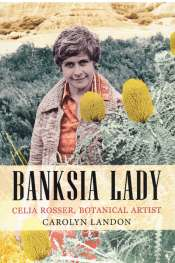 Fiona Gruber reviews 'Banksia Lady' by Carolyn Landon