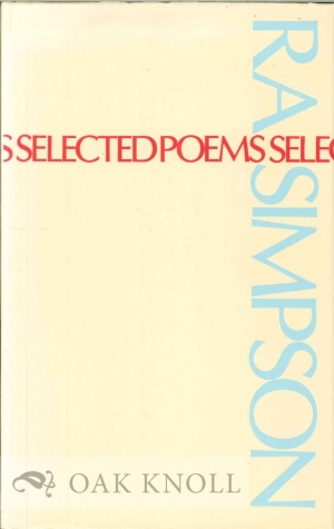 Peter Steele reviews 'Selected Poems' by R.A. Simpson and 'Selected Poems' by Vincent Buckley