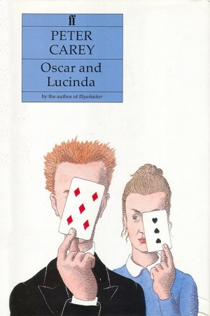 Elizabeth Riddell reviews 'Oscar & Lucinda' by Peter Carey