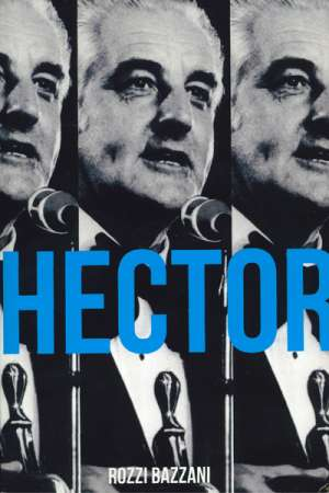 John Rickard reviews 'Hector' by Rozzi Bazzani