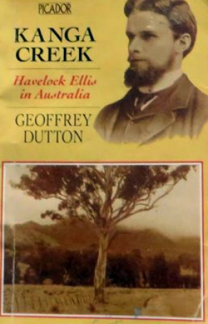 Hazel Rowley reviews 'Kanga Creek: Havelock Ellis in Australia' edited by Geoffrey Dutton