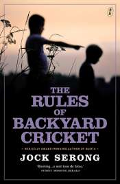 Craig Billingham reviews 'The Rules of Backyard Cricket' by Jock Serong