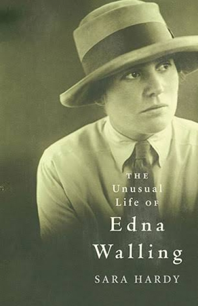Paul de Serville reviews 'The Unusual Life Of Edna Walling' Sara Hardy