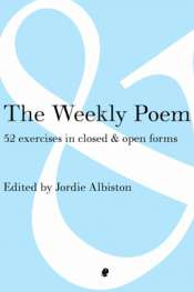 Jacinta Le Plastrier reviews 'The Weekly Poem' edited by Jordie Albiston