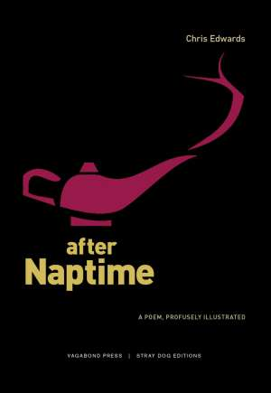 Des Cowley reviews 'After Naptime' by Chris Edwards