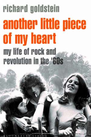 Jon Dale reviews 'Another Little Piece of My Heart' by Richard Goldstein