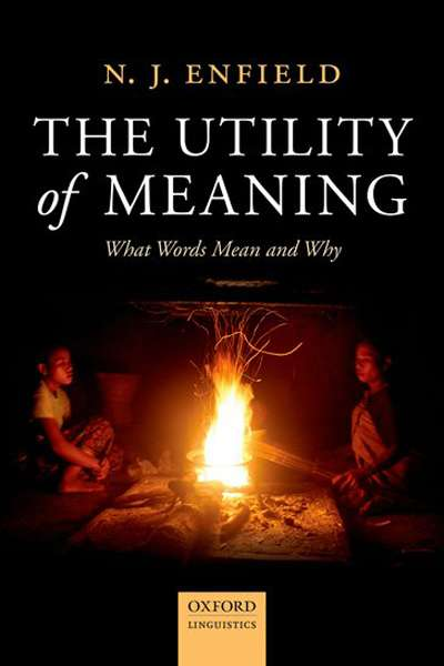 Kate Burridge reviews 'The Utility of Meaning' by N.J. Enfield