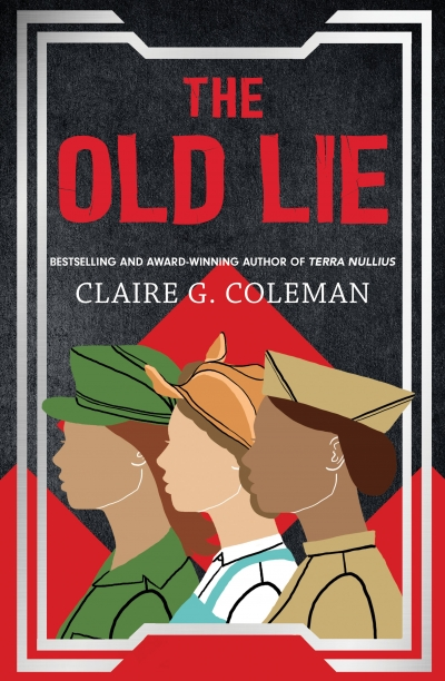 Alison Whittaker reviews 'The Old Lie' by Claire G. Coleman