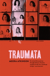 Ceridwen Spark reviews 'Traumata' by Meera Atkinson