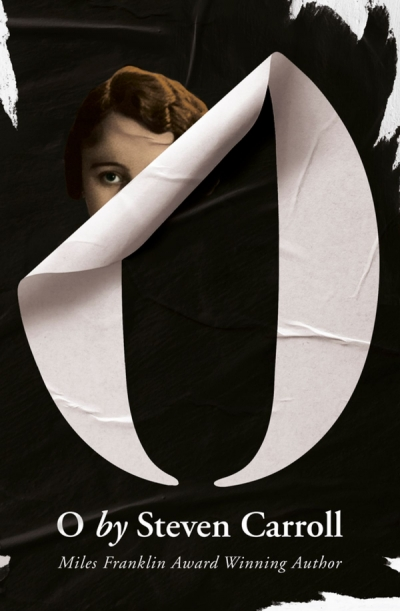 Shannon Burns reviews 'O' by Steven Carroll