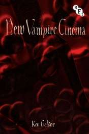 Michael Fleming reviews 'New Vampire Cinema' by Ken Gelder