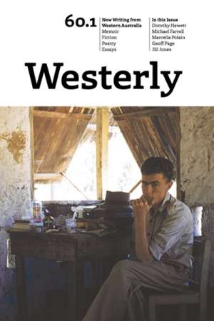Josephine Taylor reviews 'Westerly 60.1' edited by Lucy Dougan and Paul Clifford