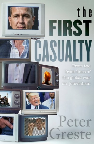 Kevin Foster reviews 'The First Casualty' by Peter Greste