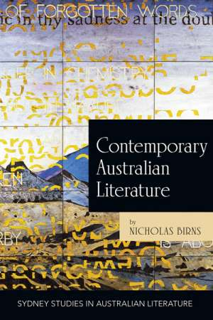 Susan Lever reviews 'Contemporary Australian Literature' by Nicholas Birns