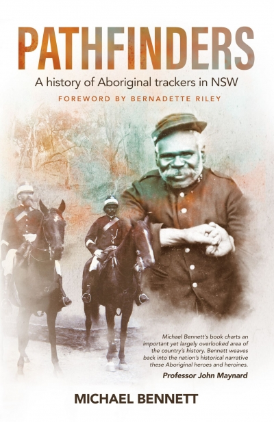 Michael Winkler reviews 'Pathfinders: A history of Aboriginal trackers in NSW' by Michael Bennett