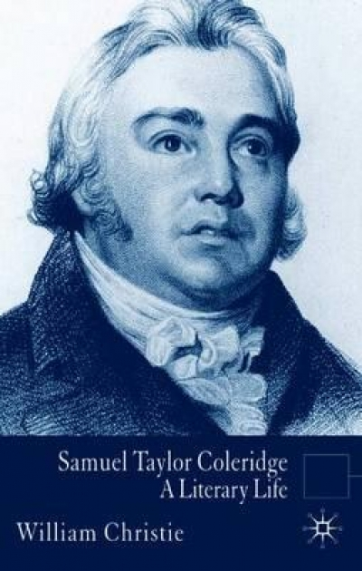 Robert White reviews 'Samuel Taylor Coleridge' by William Christie