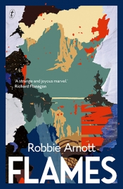 Amy Baillieu reviews 'Flames' by Robbie Arnott