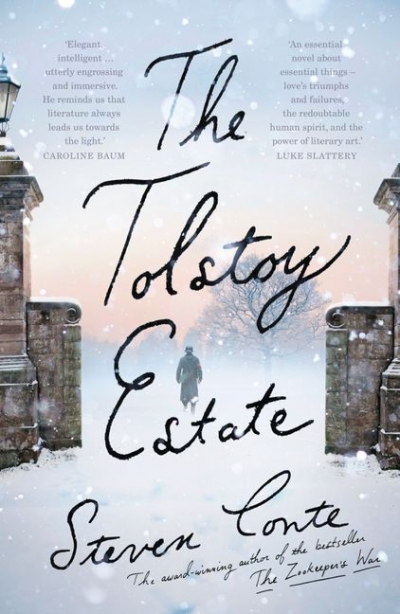 James Antoniou reviews 'The Tolstoy Estate' by Steven Conte