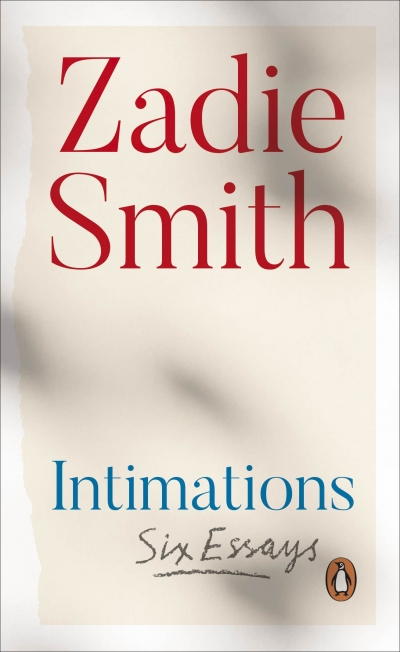 Tali Lavi reviews 'Intimations: Six essays' by Zadie Smith