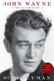 Philippa Hawker reviews 'John Wayne' by Scott Eyman