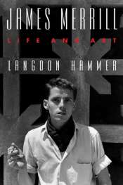Ian Dickson reviews 'James Merrill' by Langdon Hammer