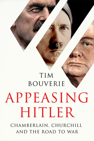 Glyn Davis reviews 'Appeasing Hitler: Chamberlain, Churchill and the road to war' by Tim Bouverie