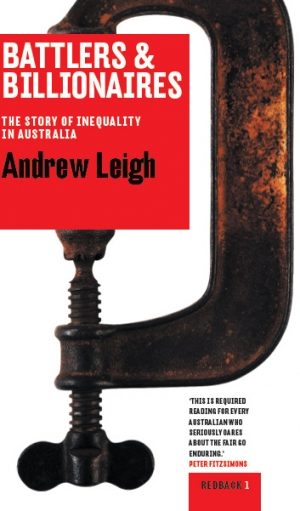 Gillian Terzis reviews 'Battlers and Billionaires: The story of inequality in Australia' by Andrew Leigh