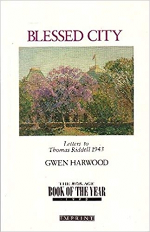 Kerryn Goldsworthy reviews 'Blessed City' by Gwen Harwood