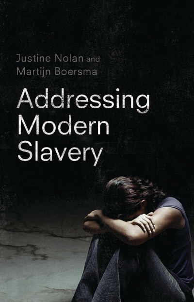 Sayomi Ariyawansa reviews 'Addressing Modern Slavery' by Justine Nolan and Martijn Boersma