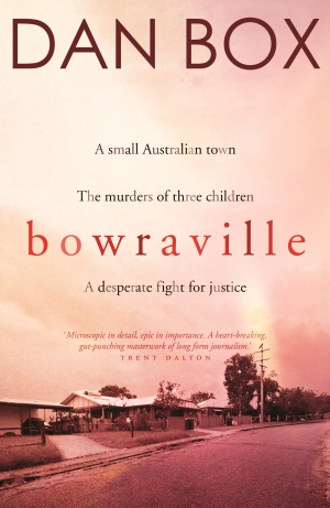 Stephen Dedman reviews 'Bowraville' by Dan Box