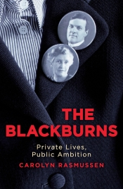 Jacqueline Kent reviews 'The Blackburns: Private lives, public ambition' by Carolyn Rasmussen