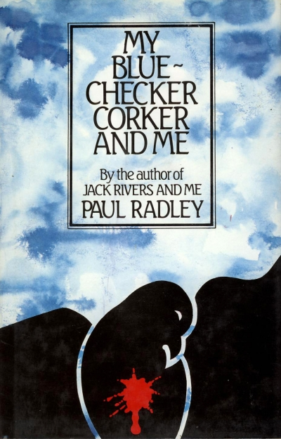 John Hanrahan reviews 'My Blue-checker Corker and Me' by Paul Radley