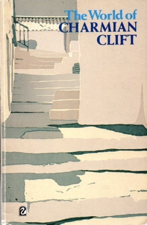 Jill Kitson reviews 'The World of Charmian Clift' by Charmian Clift