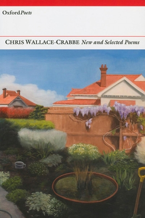 Geoffrey Lehmann reviews 'New and Selected Poems' by Chris Wallace-Crabbe