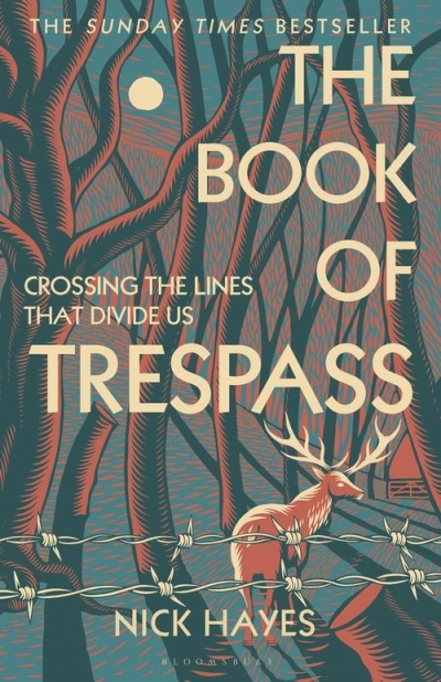 Gregory Day reviews 'The Book of Trespass: Crossing the lines that divide us' by Nick Hayes