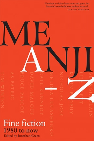 Francesca Sasnaitis reviews 'Meanjin A–Z: Fine fiction 1980 to now' edited by Jonathan Green