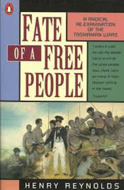 John Bryson reviews 'Fate of a Free People: A radical re-examination of the Tasmanian wars' by Henry Reynolds