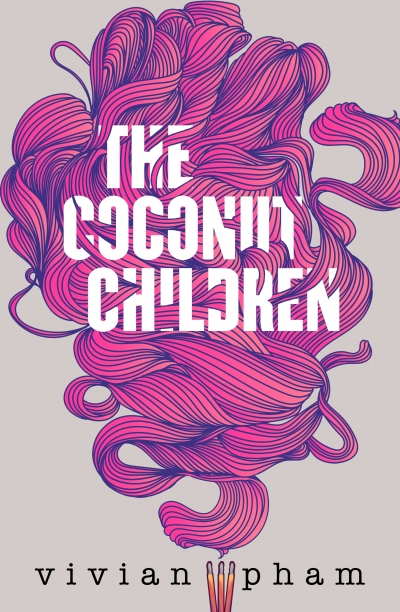 Sonia Nair reviews 'The Coconut Children' by Vivian Pham